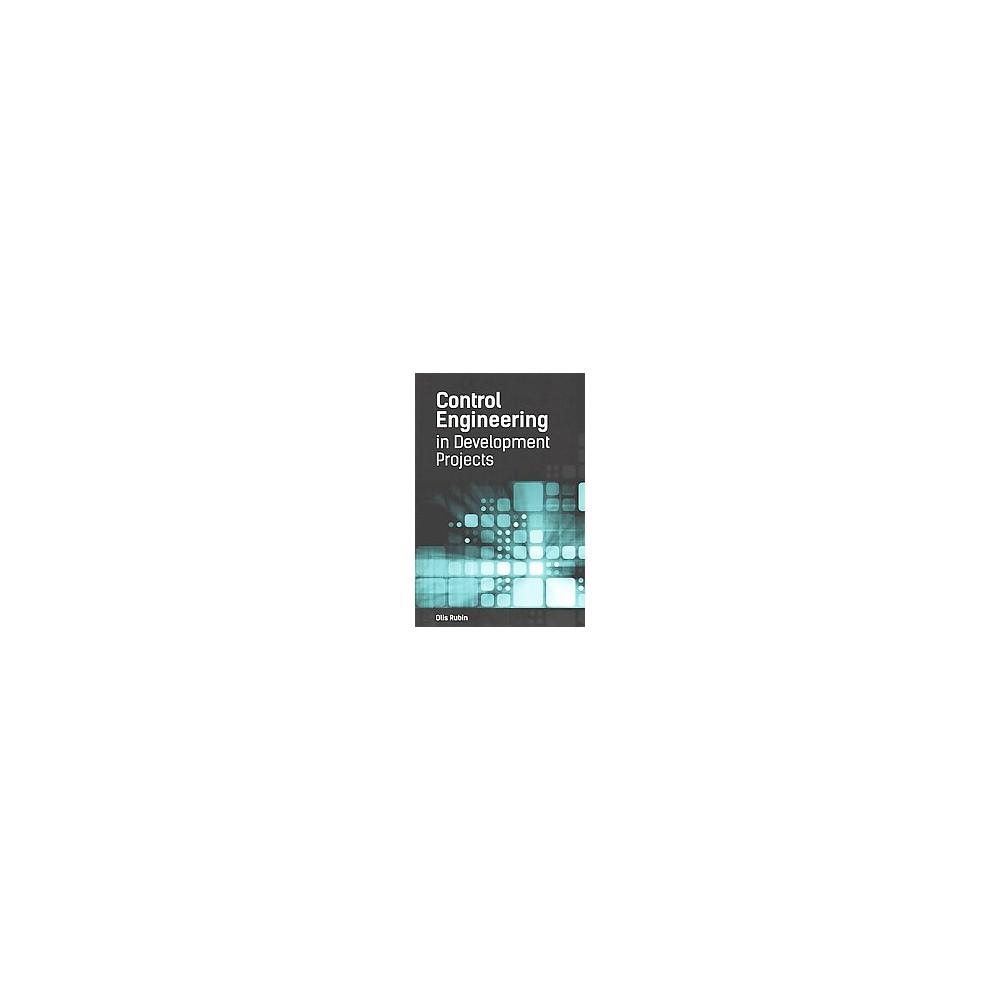 Control Engineering in Development Projects (Hardcover) (Olis Rubin)