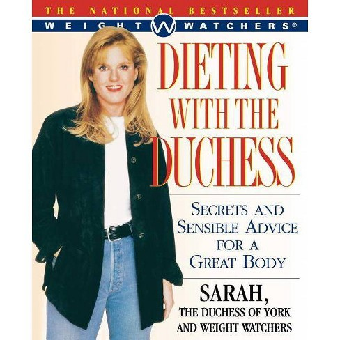 Dieting with the Duchess - (Weight Watchers) by  Sarah Ferguson & Watchers Weight & Weight Watchers - image 1 of 1