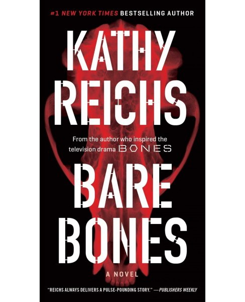 Bare Bones (Reissue) (Paperback) (Kathy Reichs) - image 1 of 1