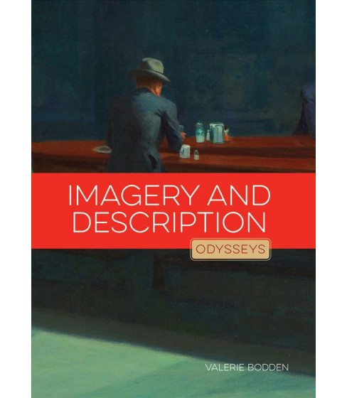 Imagery and Description (Reprint) (Paperback) (Valerie Bodden) - image 1 of 1