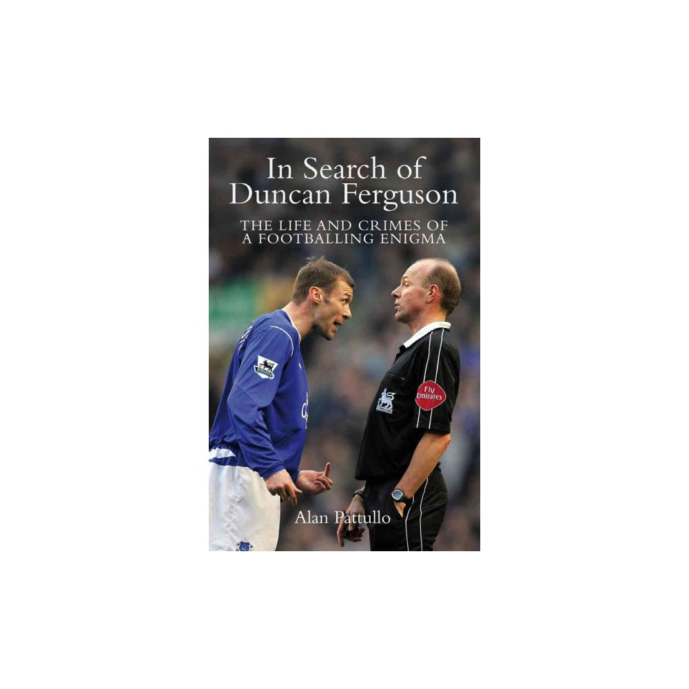 In Search of Duncan Ferguson (Hardcover)