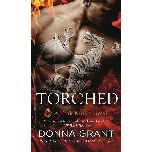 Torched - (Dark Kings) by  Donna Grant (Paperback) - image 1 of 1