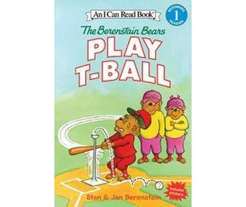 Berenstain Bears Play T-ball (Hardcover) (Stan Berenstain & Jan Berenstain & Mike Berenstain) - image 1 of 1