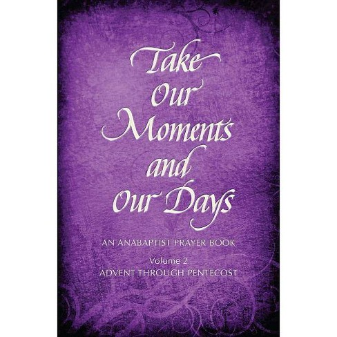 Take Our Moments # 2 - by  Arthur Boers (Hardcover) - image 1 of 1