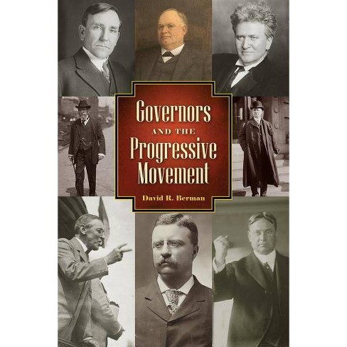 Governors and the Progressive Movement - by  David R Berman (Hardcover) - image 1 of 1