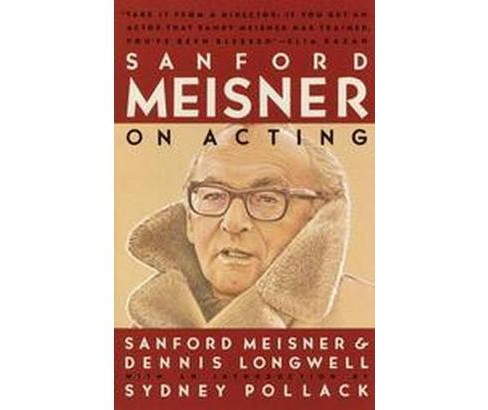 Sanford Meisner on Acting (Paperback) - image 1 of 1