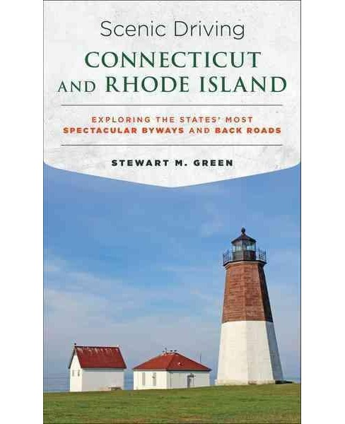 Scenic Driving Connecticut and Rhode Island : Exploring the States' Most Spectacular Byways and Back - image 1 of 1