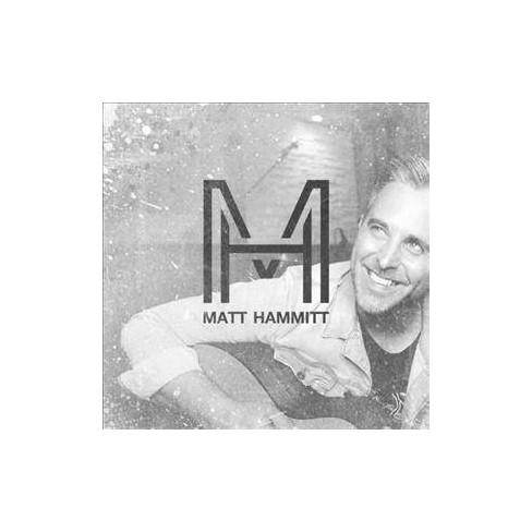 Matt Hammitt - Matt Hammitt (CD) - image 1 of 1