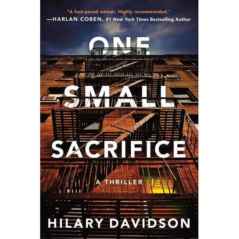 One Small Sacrifice - (Shadows of New York) by  Hilary Davidson (Hardcover) - image 1 of 1