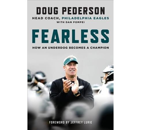 Fearless : How an Underdog Becomes a Champion -  by Doug Pederson (Hardcover) - image 1 of 1