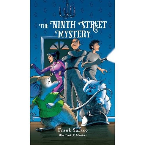 The Ninth Street Mystery - by  Frank Saraco (Hardcover) - image 1 of 1