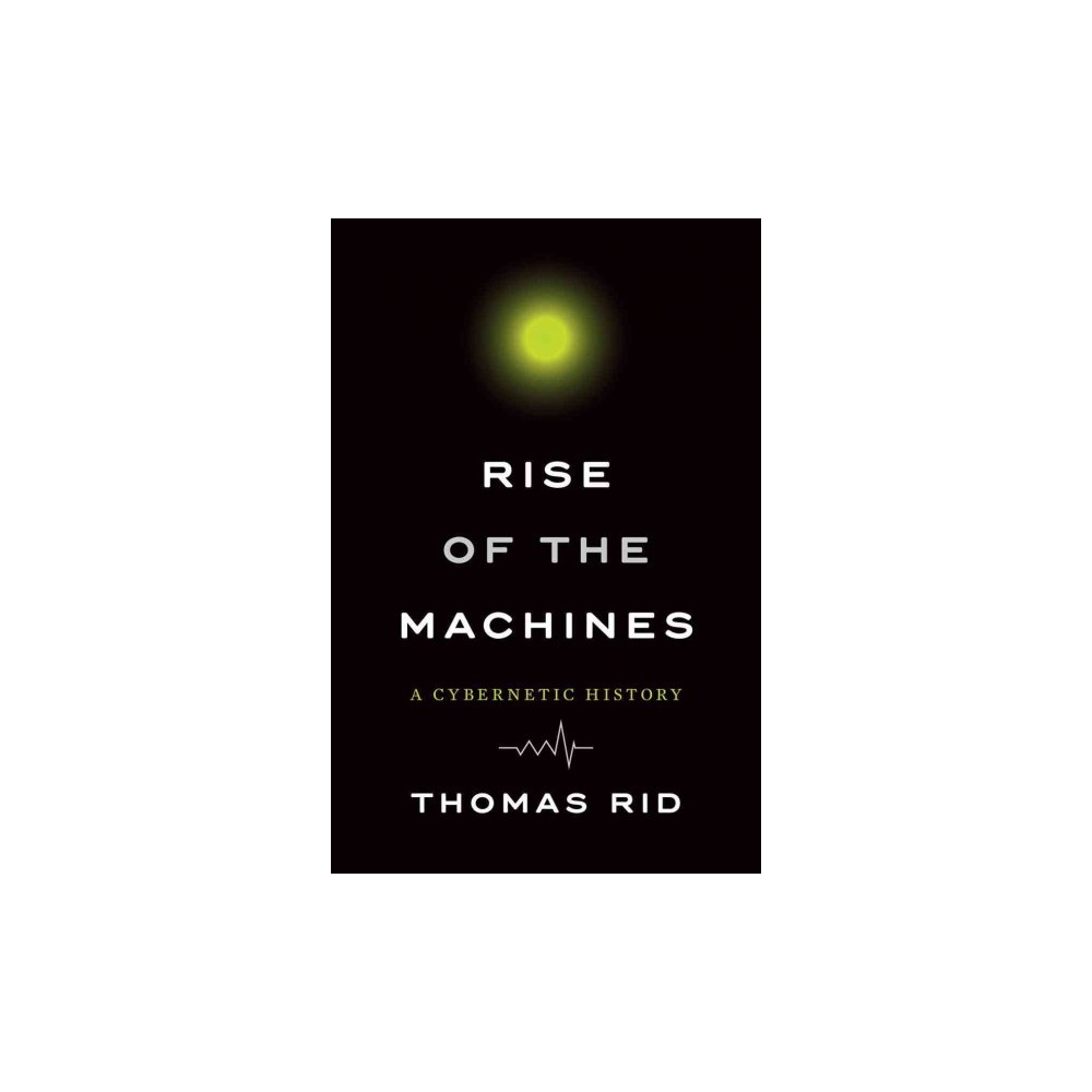 Rise of the Machines (Hardcover) Rise of the Machines (Hardcover)