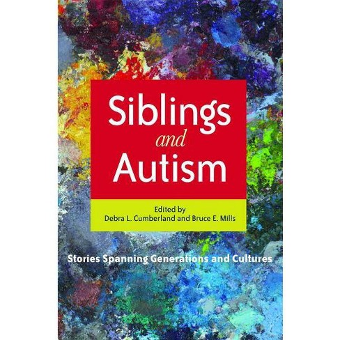Siblings and Autism - (Paperback) - image 1 of 1