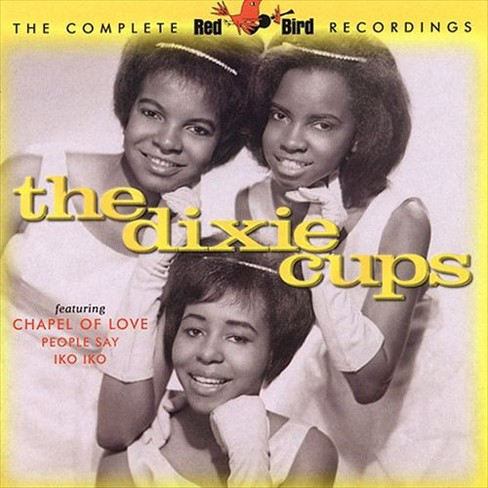 Dixie cups - Complete red bird recordings (CD) - image 1 of 1