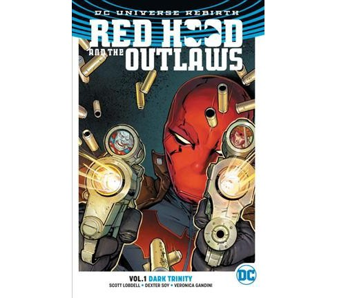 Red Hood and the Outlaws 1 : Dark Trinity (Paperback) (Scott Lobdell) - image 1 of 1
