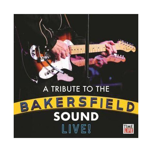 Various - Bakersfield Tribute: The Tribute To The Bakersfield Sound (CD) - image 1 of 1