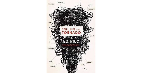 Still Life With Tornado (Hardcover) (A. S. King) - image 1 of 1