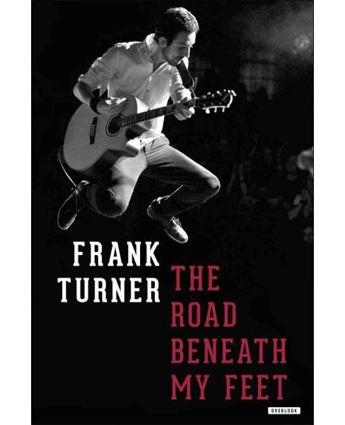 Road Beneath My Feet (Hardcover) (Frank Turner) - image 1 of 1