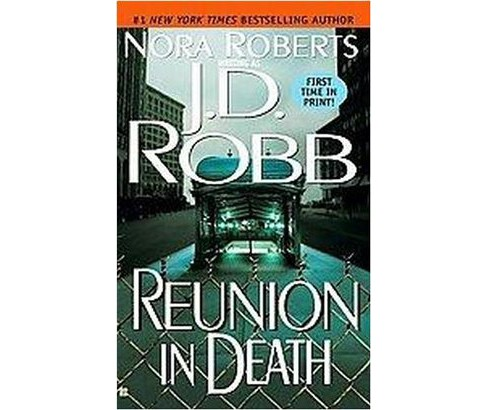 Reunion in Death (Paperback) (J. D. Robb) - image 1 of 1