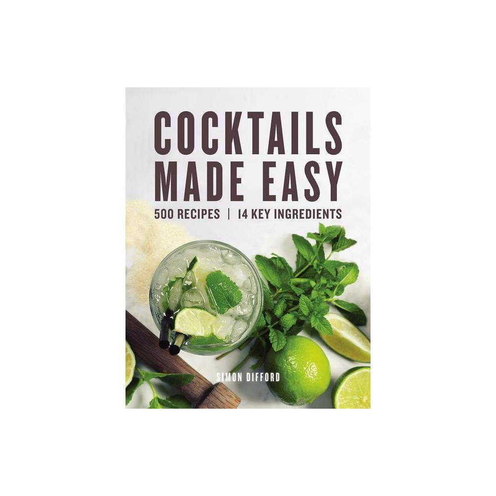 Cocktails Made Easy By Simon Difford Paperback