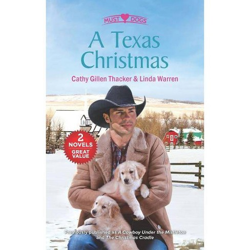 A Texas Christmas - by  Cathy Gillen Thacker & Linda Warren (Paperback) - image 1 of 1