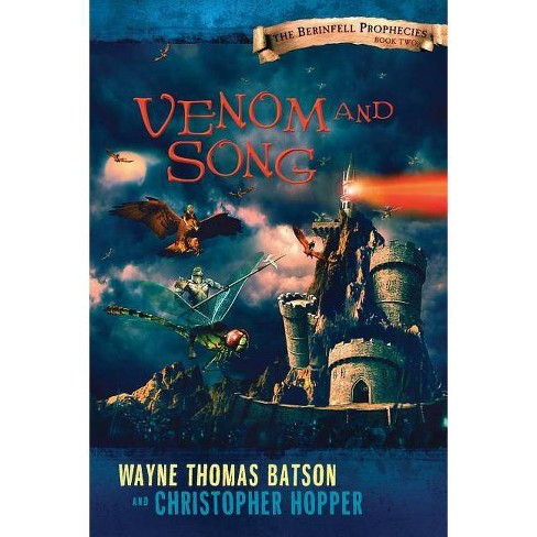 Venom and Song - by  Wayne Thomas Batson & Christopher Hopper (Paperback) - image 1 of 1