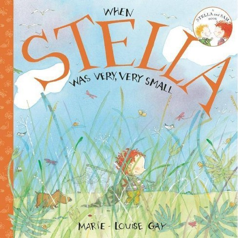 When Stella Was Very, Very Small - (Stella and Sam Books)(Paperback) - image 1 of 1