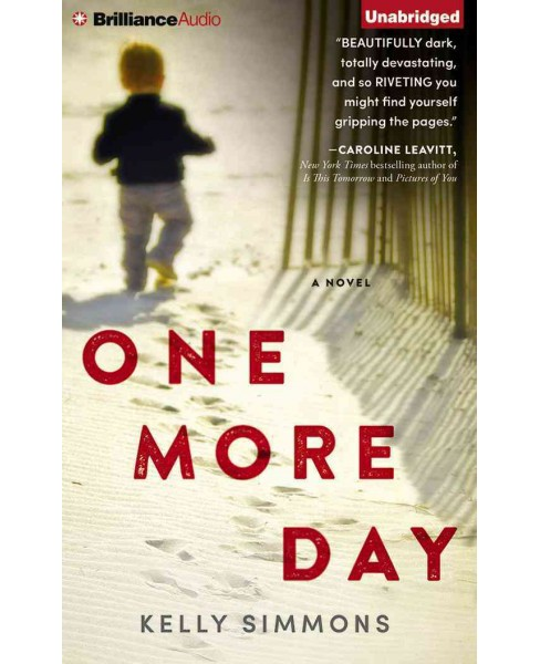 One More Day (Unabridged) (CD/Spoken Word) (Kelly Simmons) - image 1 of 1
