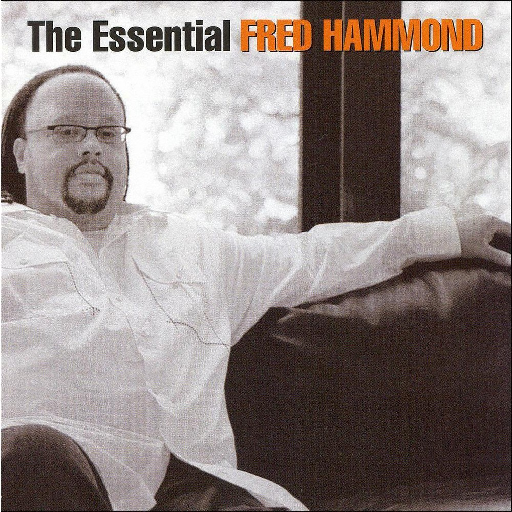 Fred Hammond - The Essential Fred Hammond (CD)