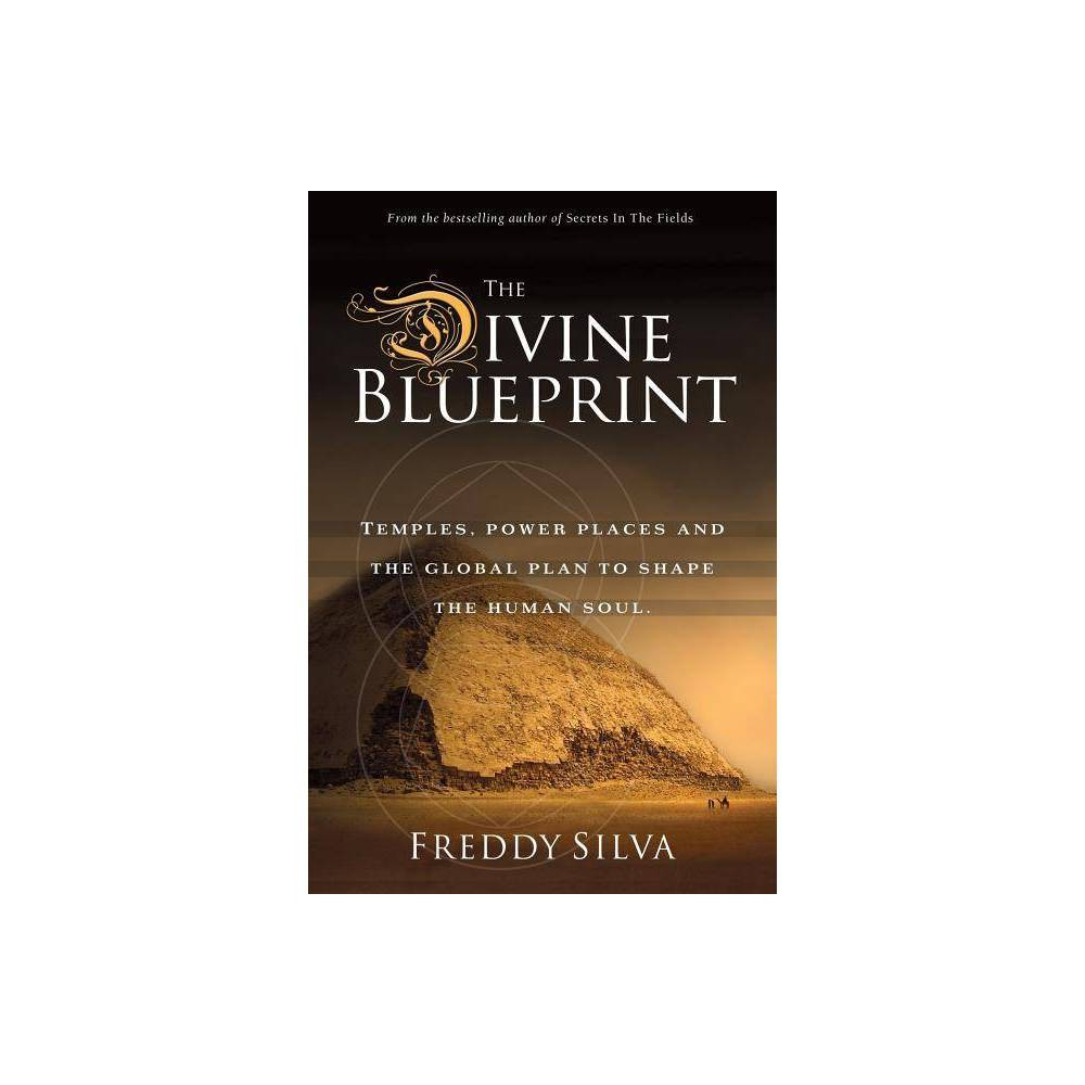 The Divine Blueprint 4th Edition By Freddy Silva Paperback