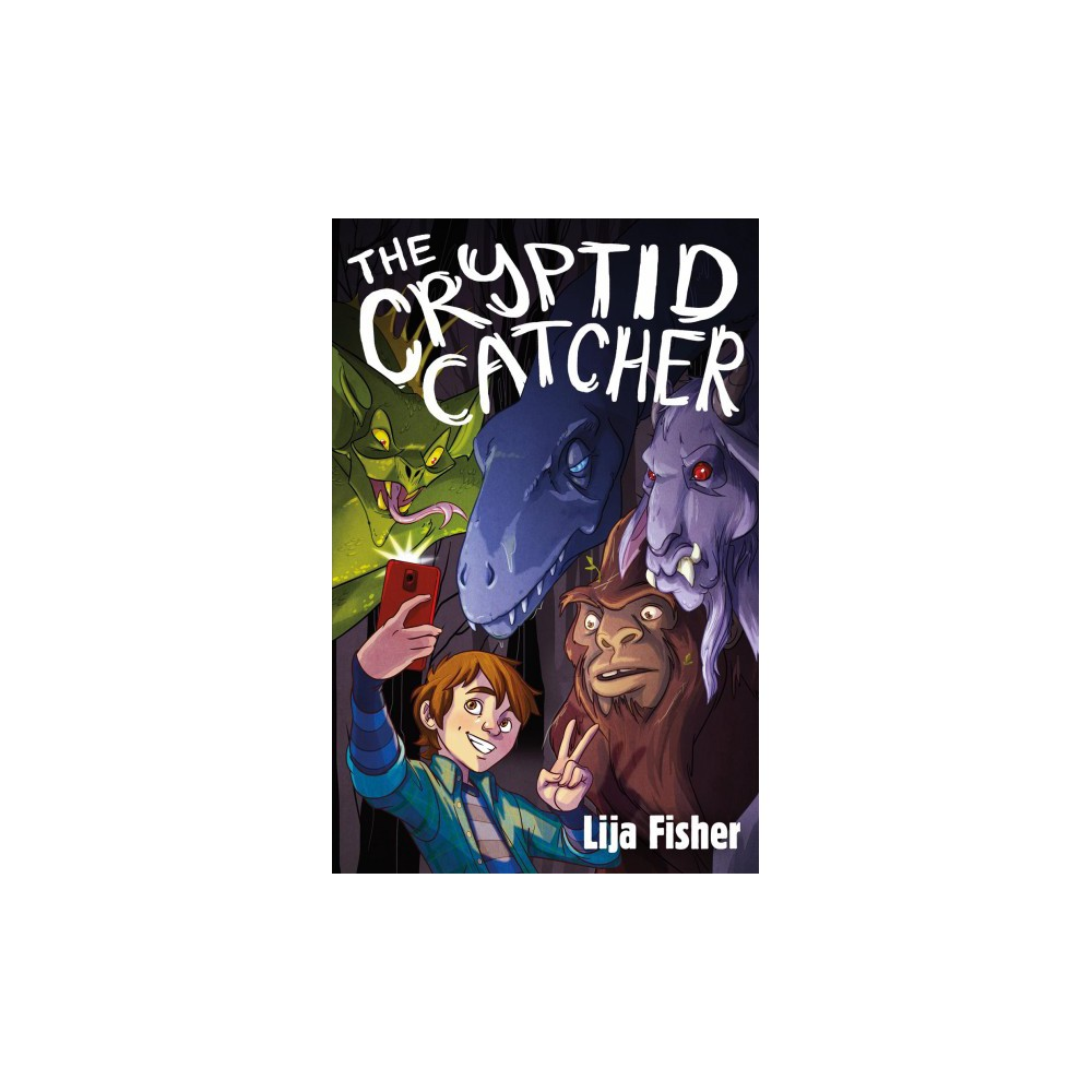 Cryptid Catcher - by Lija Fisher (Hardcover)