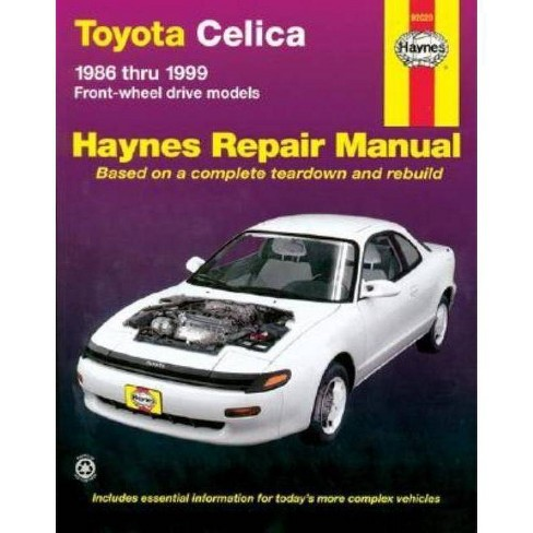 Toyota Celica Front Wheel Drive, 1986-1999 - (Haynes Manuals) 3 Edition by  John Haynes (Paperback) - image 1 of 1
