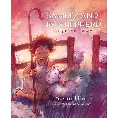 Sammy and His Shepherd - by  Susan Hunt (Hardcover) - image 1 of 1