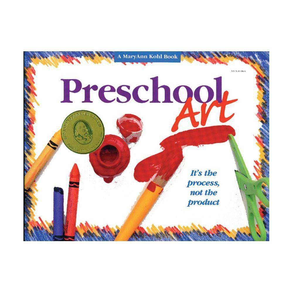 Preschool Art - by Maryann Kohl (Paperback) Preschool Art - by Maryann Kohl (Paperback)