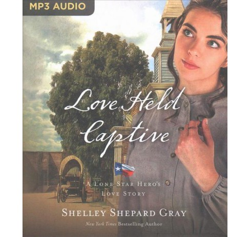 Love Held Captive (MP3-CD) (Shelley Shepard Gray) - image 1 of 1