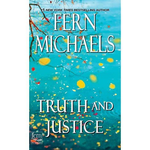 Truth and Justice - (Sisterhood) by Fern Michaels (Paperback) - image 1 of 1