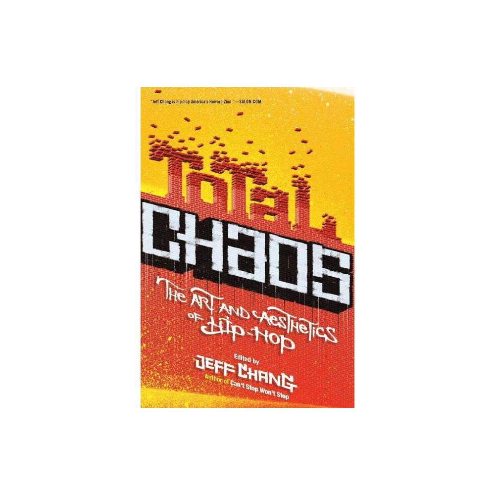 Total Chaos By Jeff Chang Paperback