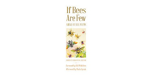 If Bees Are Few : A Hive of Bee Poems (Hardcover) - image 1 of 1