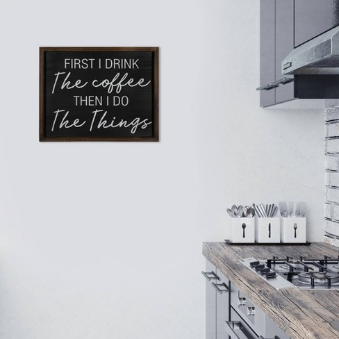 First I Drink Coffee Then Do Things Wall Art Stratton Home Decor Target