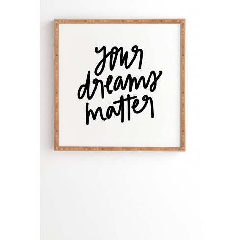 Chelcey Tate 'Your Dreams Matter' Framed Wall Art Black - Deny Designs - image 1 of 1