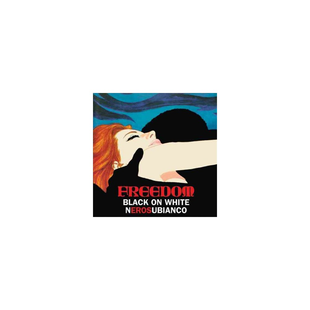 Freedom - Nero Su Bianco/Black On White (Vinyl)