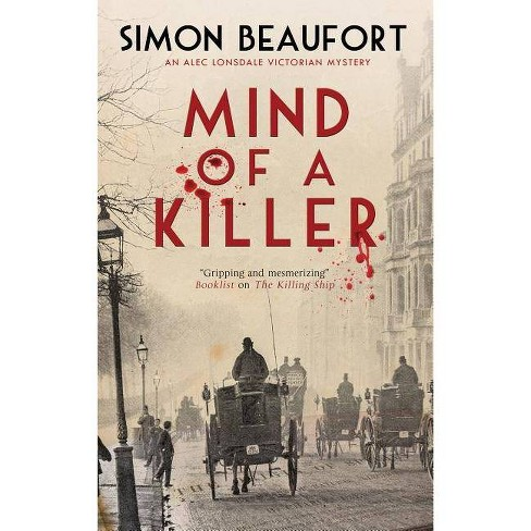 Mind of a Killer - by  Simon Beaufort (Hardcover) - image 1 of 1