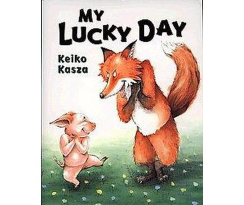 My Lucky Day (School And Library) (Keiko Kasza) - image 1 of 1