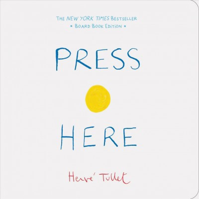 Press Here - by Herve Tullet (Hardcover)