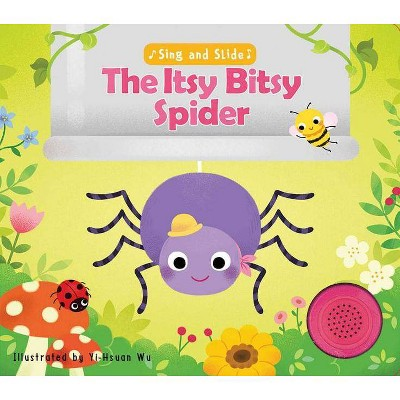 Sing and Slide: The Itsy Bitsy Spider - (Board_book)