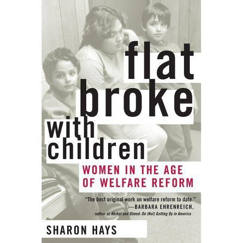 Flat Broke with Children - by  Sharon Hays (Paperback) - image 1 of 1