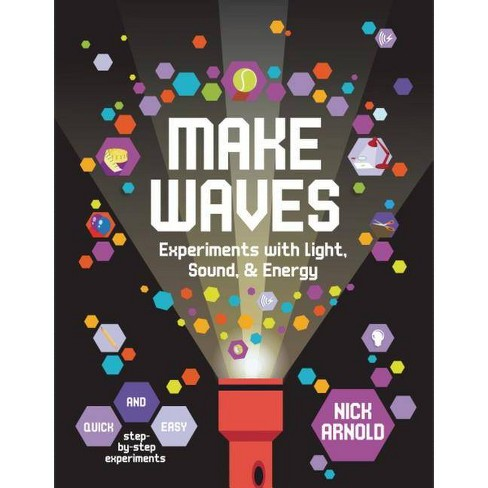 Make Waves - (Hands-On Science) by  Nick Arnold (Hardcover) - image 1 of 1