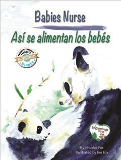 Babies Nurse / Así se alimentan los bebés - Bilingual by Phoebe Fox (Paperback)