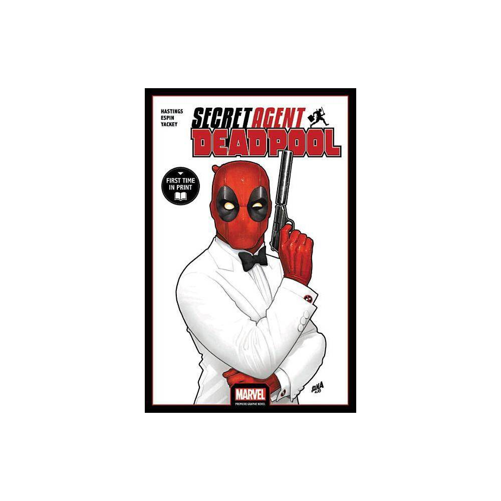 Deadpool Secret Agent Deadpool Paperback