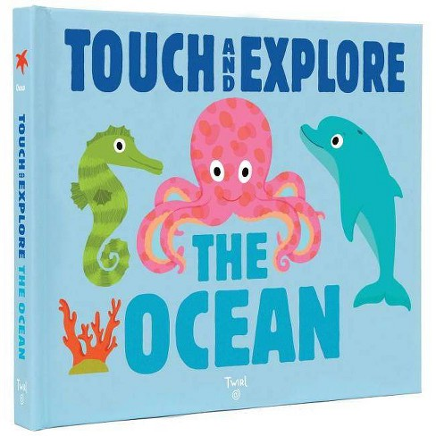 Touch and Explore: The Ocean - by  Nathalie Choux (Hardcover) - image 1 of 1